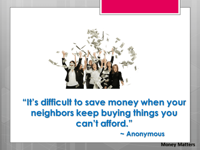 It's difficult to save money