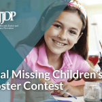 Attention Fifth Graders! National Missing Children's Day Poster Contest!