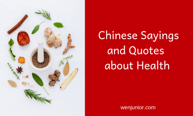 Chinese Sayings and Quotes about Health