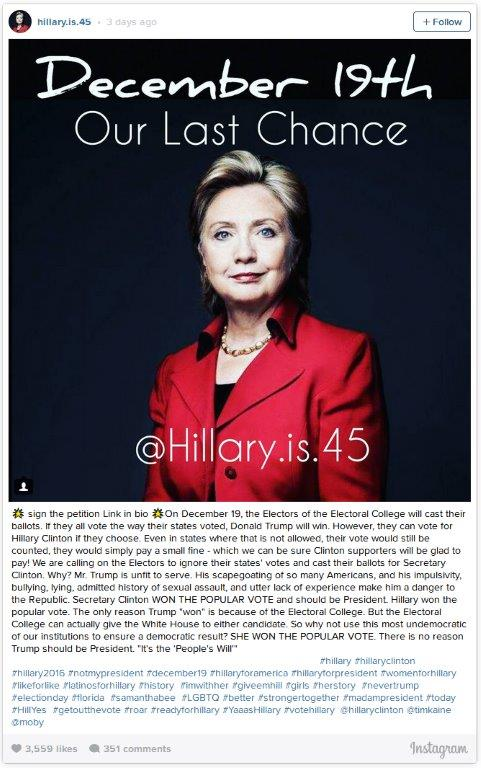 Hillary Clinton for Dec 19 recount, overturning the electoral collge