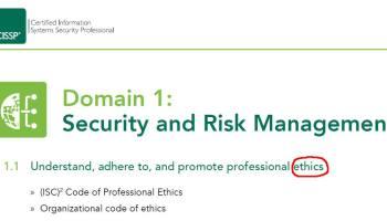 Ethics Tops The New CISSP Exam Outline