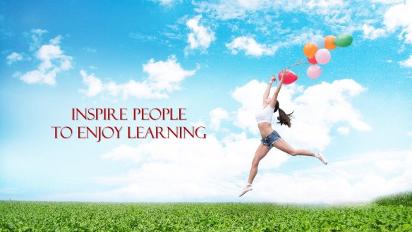 Inspire People to Enjoy Learning