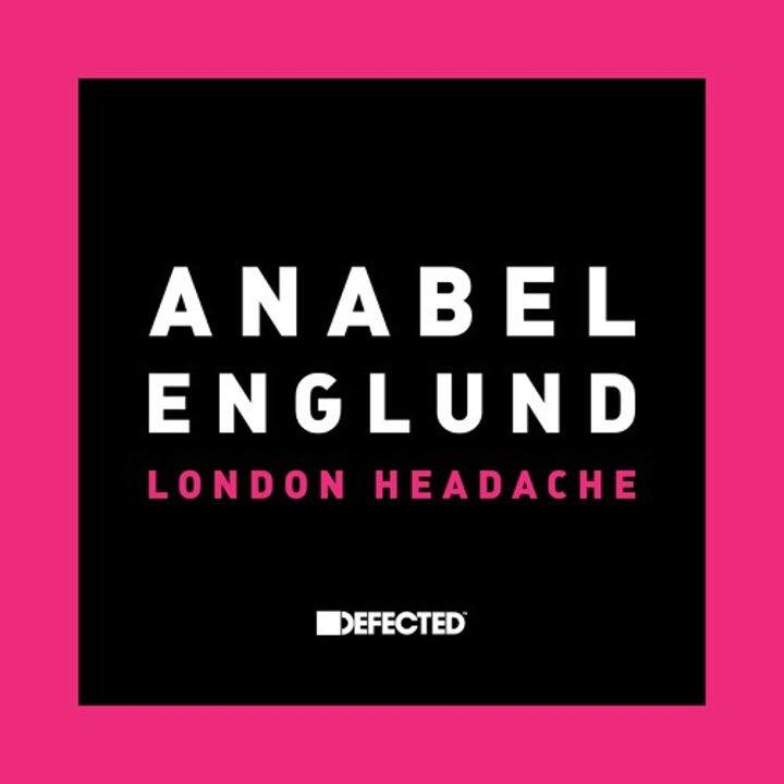 we-own-the-nite-nyc_anabel-englund_london-headache_defected