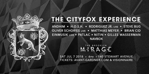 The Cityfox Experience returns to the Brooklyn Mirage on July 7th.