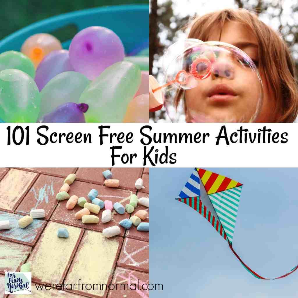 101 Screen Free Summer Activities for Kids