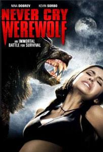 Never Cry Werewolf DVD