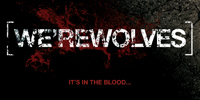 We'rewolves - It's in the blood