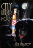 """""""City Under The Moon"""" (my favourite werewolf novel) is free for Kindle this weekend featured image"""