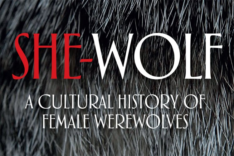 "Fur, fangs, film & femininity: Priest's ""She-Wolf"" explores the cultural history of the female werewolf featured image"