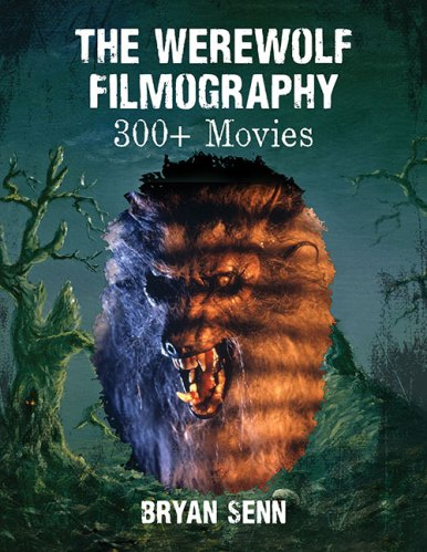 "Book Review: ""The Werewolf Filmography: 300+ Movies"" by Bryan Senn featured image"