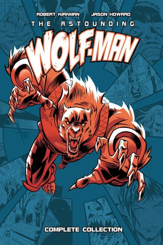 "Get the complete ""Astounding Wolf-Man"" series in one bone-breaking hardcover collection featured image"