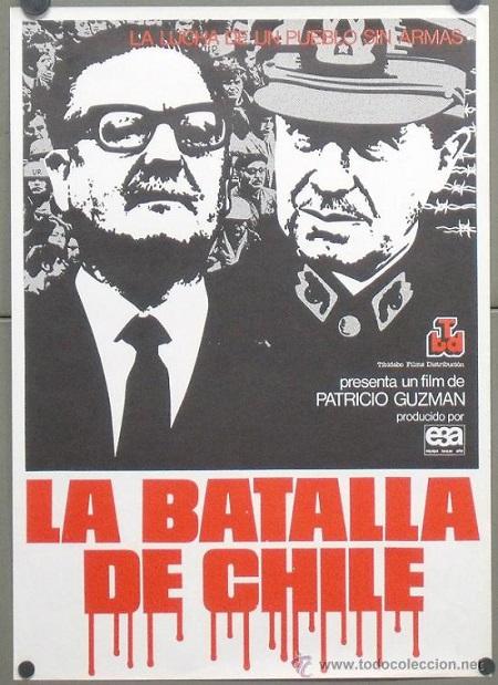 Cine - La batalla de chile: la insurreción de la burguesía, el golpe de estado, el poder popular:  Ver la película