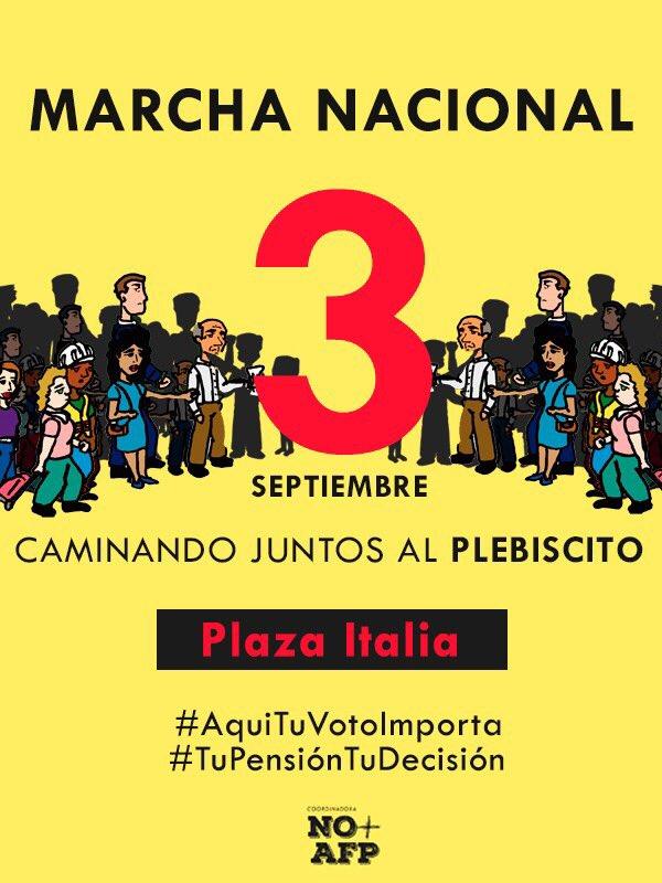 Chile -  Marcha NO + AFP del 3 de Septiembre de 2017