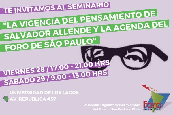 REALIZAN EN CHILE SEMINARIO SOBRE FORO DE SÃO PAULO Y PENSAMIENTO DE SALVADOR ALLENDE.