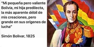 """RAÚL EMILIO BADUEL C on Twitter: """"Mi pequeña pero valiente Bolivia, """"mi hija  predilecta, la más aparente débil de mis creaciones, pero grande en sus  orígenes de lucha"""" EL LIBERTADOR Simón Bolívar."""