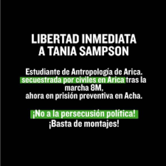 🔴Libertad inmediata a Tania Sampson -... - Coordinadora Feminista 8M |  Facebook