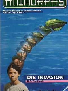 Animorphs Band 1: Die Invasion