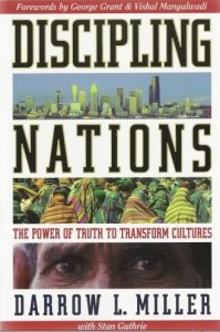 DISCIPLING NATIONS The Power of Truth to Transform Cultures