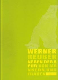 Werner Reuber: Neben der Spur – Von Männern und Frauen (2007)