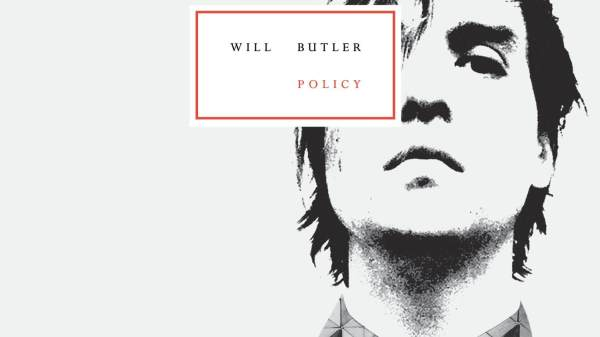 "Sister Indica Says BUY THIS: ""Policy"" by Will Butler 75"