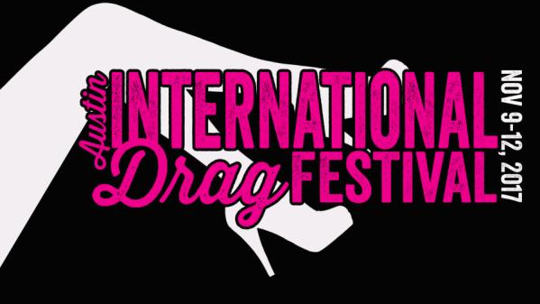 The WERRRK.com Interview: Austin International Drag Festival 81