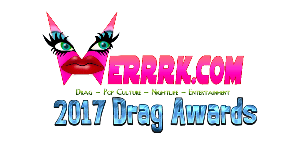 The WERRRK.com 2017 Drag Awards Nominees 72