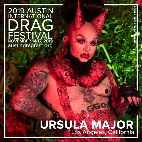 Austin International Drag Festival Headliner Announcement: Ursula Major 74