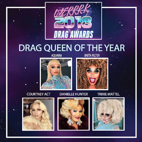 The WERRRK.com 2018 (-ish) Drag Awards Nominees (VOTING ENDS MAY 20th!) 74