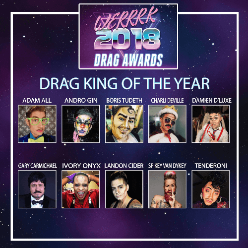 The WERRRK.com 2018 (-ish) Drag Awards Nominees (VOTING ENDS MAY 20th!) 75