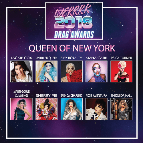 The WERRRK.com 2018 (-ish) Drag Awards Nominees (VOTING ENDS MAY 20th!) 14