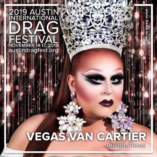 Austin International Drag Festival Headliner Announcement: Vegas Van Cartier 2