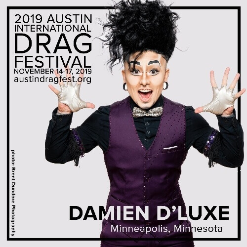 Austin International Drag Festival Headliner Announcement: Damien D'Luxe 73