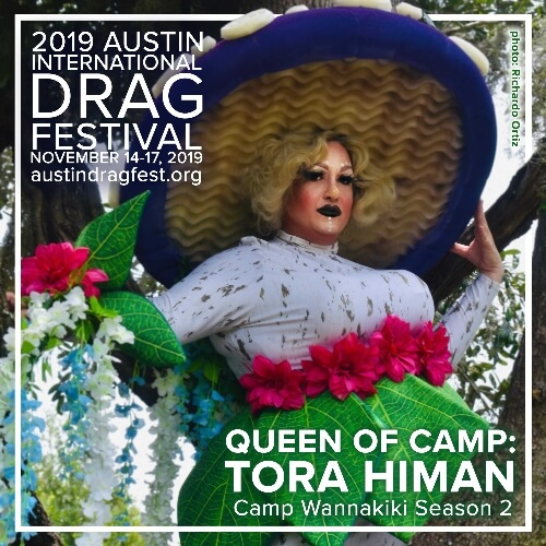 Austin International Drag Festival Headliner Announcement: Tora Himan 73