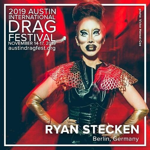 Austin International Drag Festival Headliner Announcement: Ryan Stecken 3