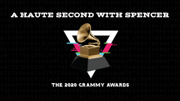 A Haute Second with Spencer: The Grammys 2020 101