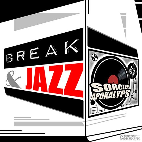 Wesh Conexion - Break & Jazz (recto) (by Sorcier Apokalyps)