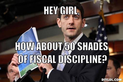 smarmy-paul-ryan-meme-generator-hey-girl-how-about-50-shades-of-fiscal-discipline-469594-1