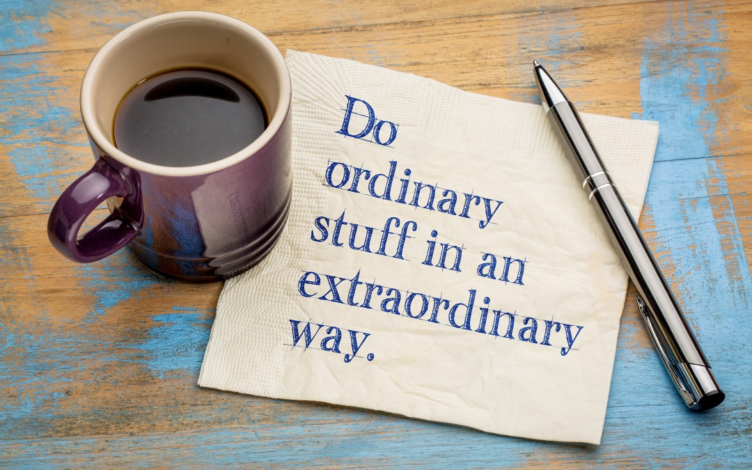 Don't miss the important—sometimes in comes disguised as ordinary!