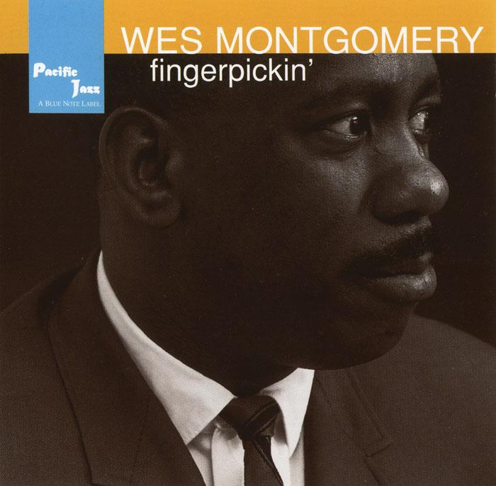 Wes Montgomery -- Fingerpickin' (1957)