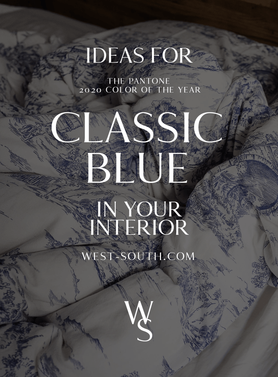 image for pinterest for pantone color of the year classic blue interiors from west-south