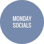 Monday - Socials