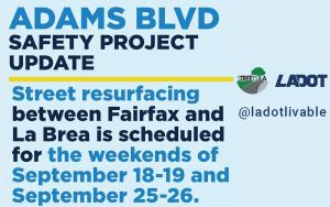 resurfacing Adams Blvd scheduled for Sept weekends
