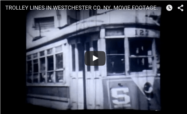 Westchester Throwback Thursday #TBT - That Time When Westchester Had a Trolley System [VIDEO]