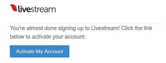Livestream Activate Your Account