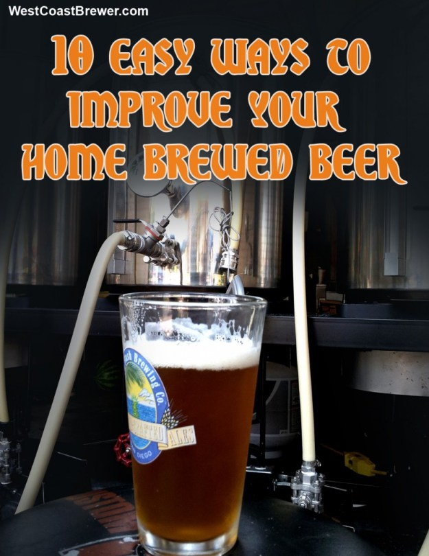 10 Easy Ways To Improve Your Home Brewed Beer