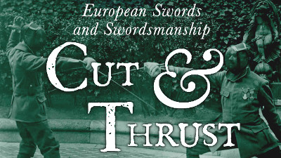 Cut and Thrust European Swords and Swordsmanship - Martin J. Dougherty