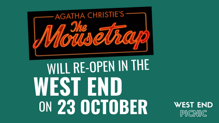 The World's Longest-Running Play The Mousetrap Will Re-Open In The West End On 23 October 2020!