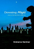 Dowsing Magic - Book 1