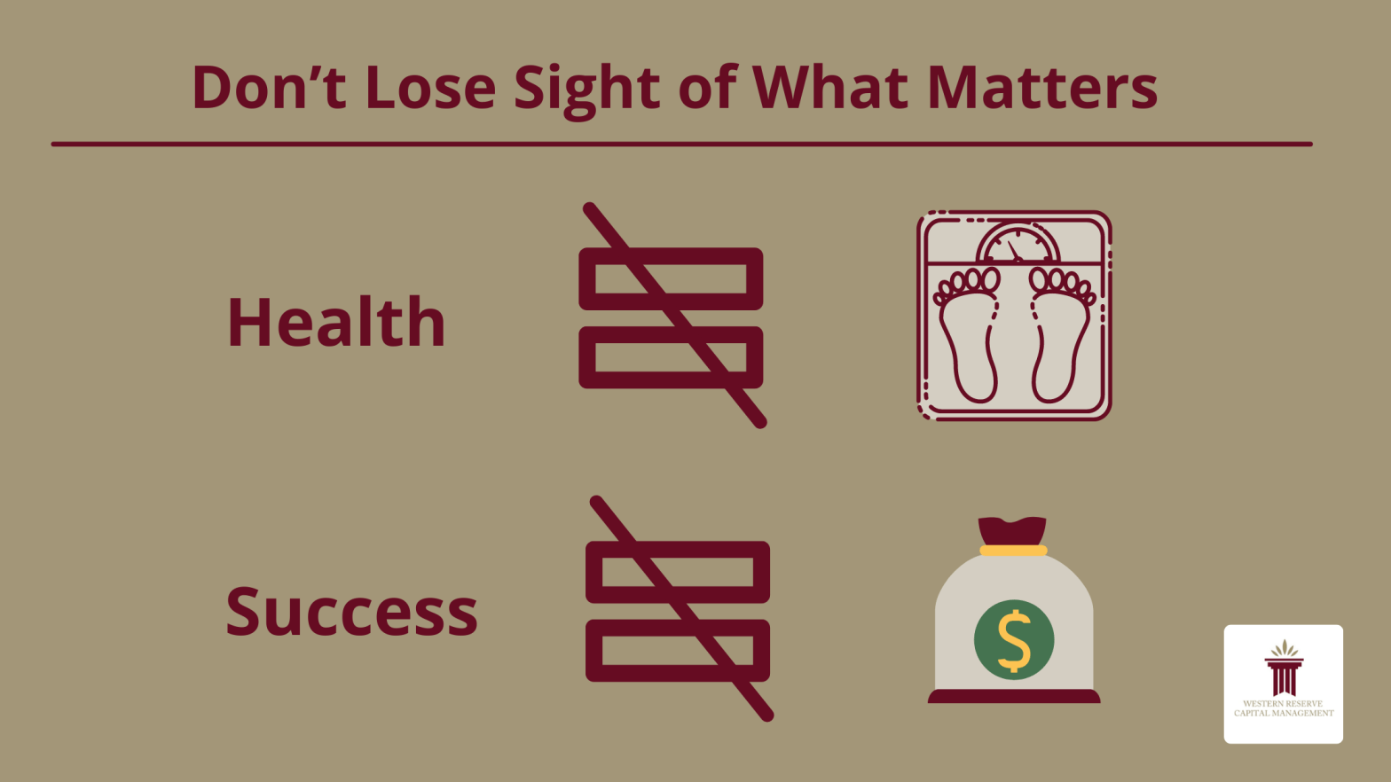 Don't Lose Sight of What Matters