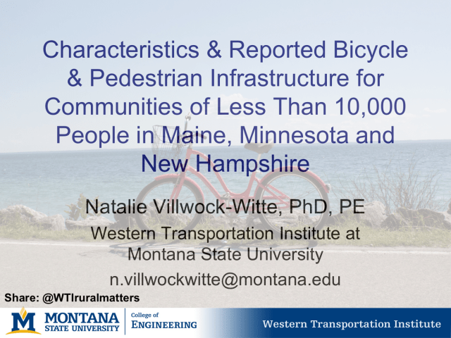 Presentation Slide with bicycle as background. title:  Characteristics & Reported Bicycle & Pedestrian Infrastructure for Communities of Less Than 10,000 People in Maine, Minnesota and New Hampshire